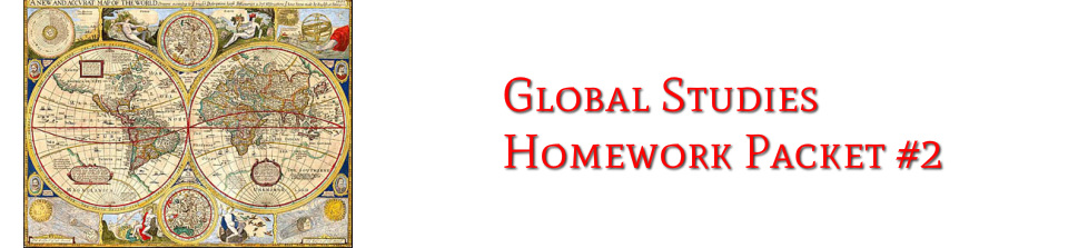 Global Studies Semester 1 HW Packet #2 - Edward R  Murrow High School